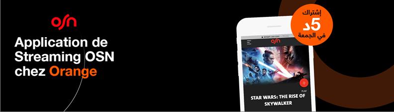 Application de streaming OSN : le meilleur de la VoD et du Live streaming disponible maintenant chez Orange !