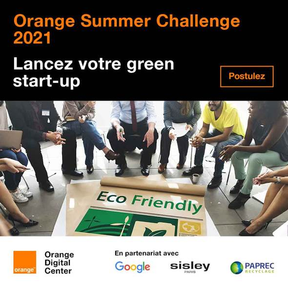 Les candidatures sont ouvertes pour Orange Summer Challenge 2021 :  Orange Digital Center, Google, Sisley et Paprec vous accompagnent pour lancer votre green start-up